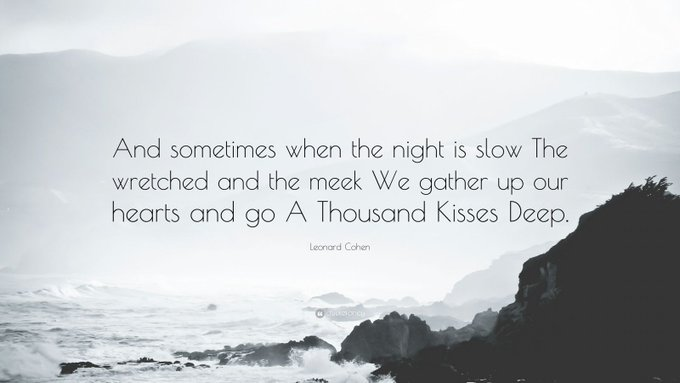 """Happy Birthday Leonard Cohen!  You are dearly missed \""""A Thousand Kisses Deep\"""""""