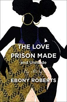 The Love Prison Made and Unmade: My Story by Ebony Roberts @superloveeb $1.99 Kindle Edition Buy: amzn.to/2O1Qpta