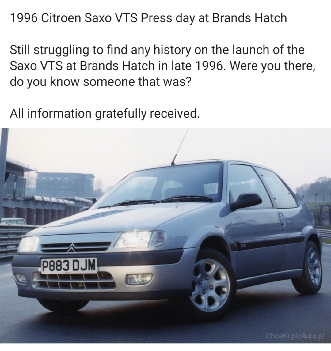 Calling all seasoned motoring journos! Friend I know (Facebook friend, but never met him. Conversed a bit. This isnt really relevant anyway) has asked the following... He now owns the car in the picture. Anyone? @CitroenUK @autocar @CARmagazine #saxovts #brandshatch