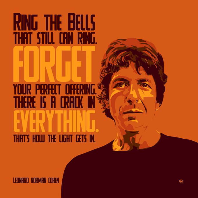 Ring all the bells that still can ring   Leonard Cohen [OC] (happy birthday!) [1000 x 1000]