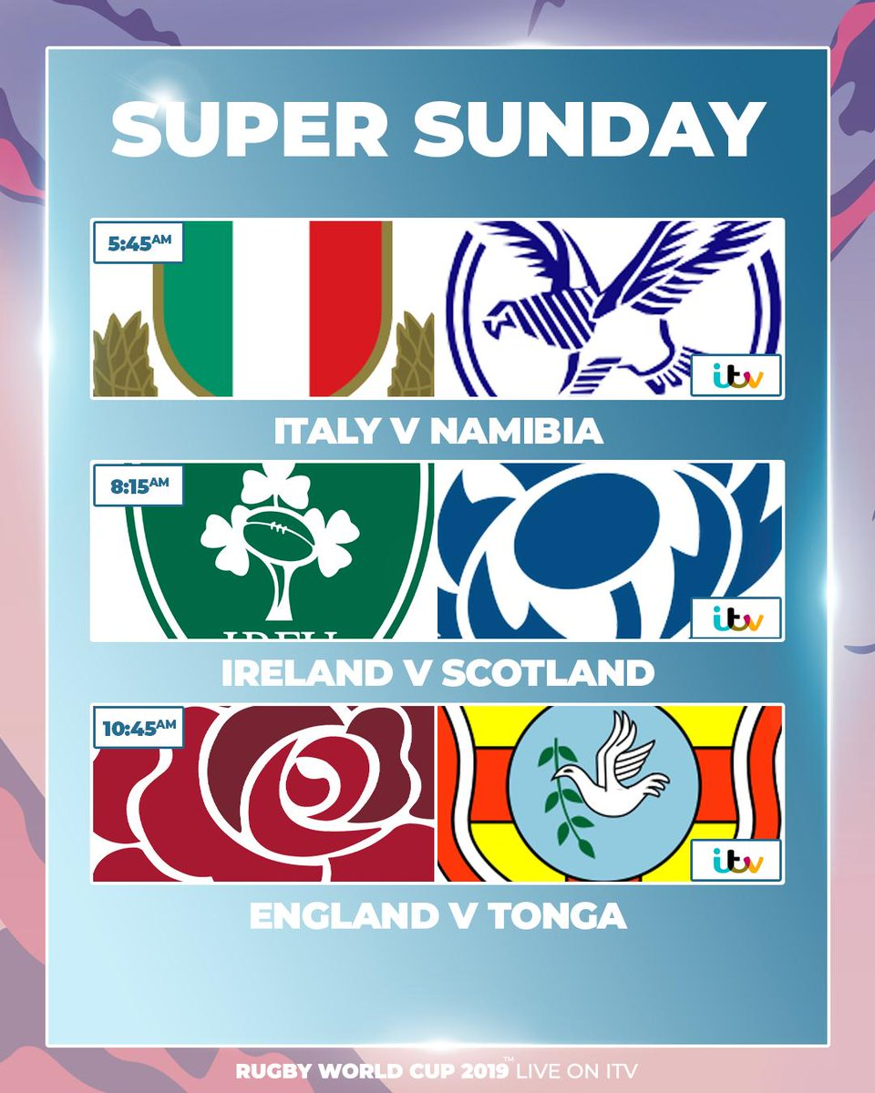 Rise With Rugby! Its a home nations kind of Super Sunday LIVE and EXCLUSIVELY on @ITV! 🏴☘️🌹 5:45am #ITAvNAM 8:15am #IREvSCO 10:45am #ENGvTGA #RWC2019 #ITVRugby