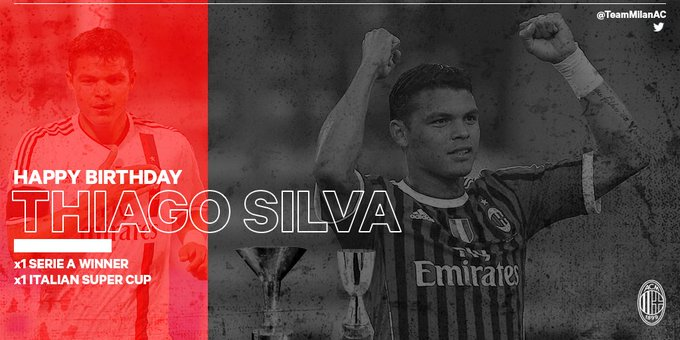 Happy Birthday Thiago Silva    Serie A Supercoppa Italiana