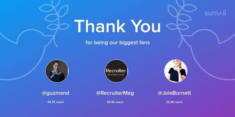 Our biggest fans this week: guzmand, RecruiterMag, JolaBurnett. Thank you! via sumall.com/thankyou?utm_s…