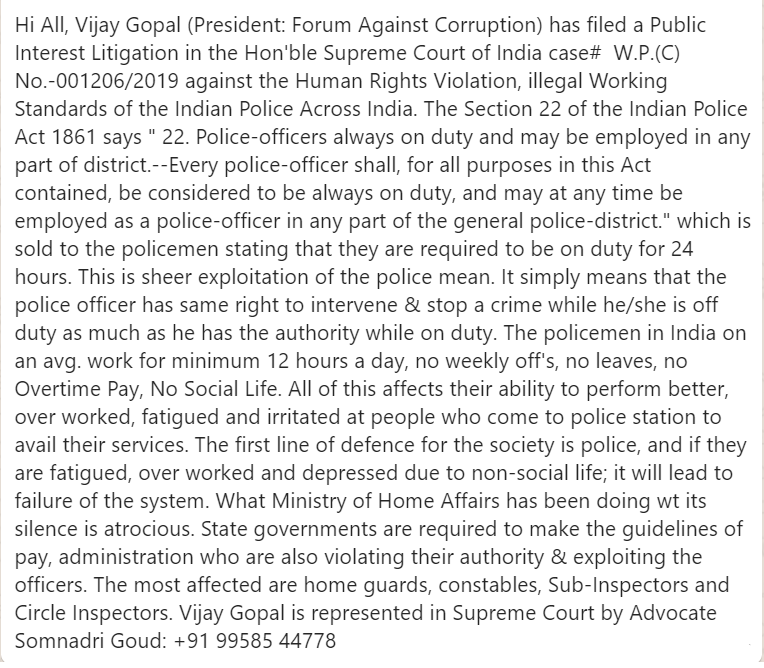 RT All, Vijay Gopal has filed a PIL in Hon'ble Supreme Court against illegal acts of Govt.'s by makg poilce to wrk 15-20 hrs. a day w/out OverTime. Wrng Interpretation of section 22 of Indian Police Act is rootcause of this exploitation. Ths wil chgn d way policing is in India.JH <br>http://pic.twitter.com/FRDwRD01Io
