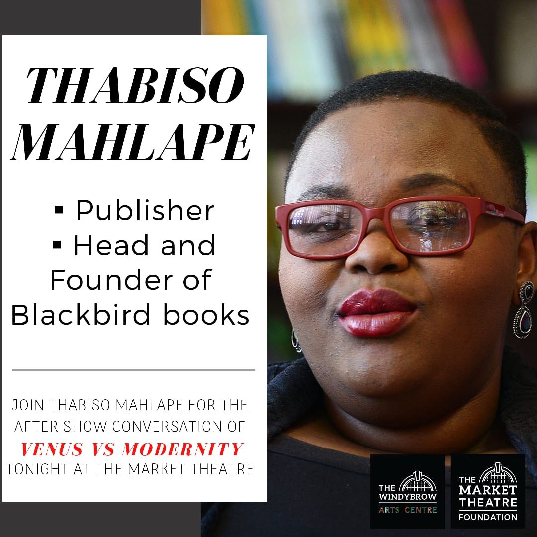 This afternoon Thabiso Mahlape will host the Venus vs Modernity post show talk.  #womeninconversation.
