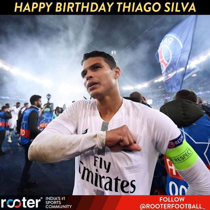 Happy Birthday, Thiago Silva!