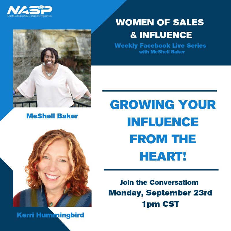 Join MeShell Baker and Kerri Hummingbird as they discuss, Growing your influence from the heart! Tomorrow September 23rd at 1pm CST for Women of Sales & Influence: Facebook Live Series! https://www.facebook.com/SalesProfession/ …   #womeninsales #sales #womenofinfluence