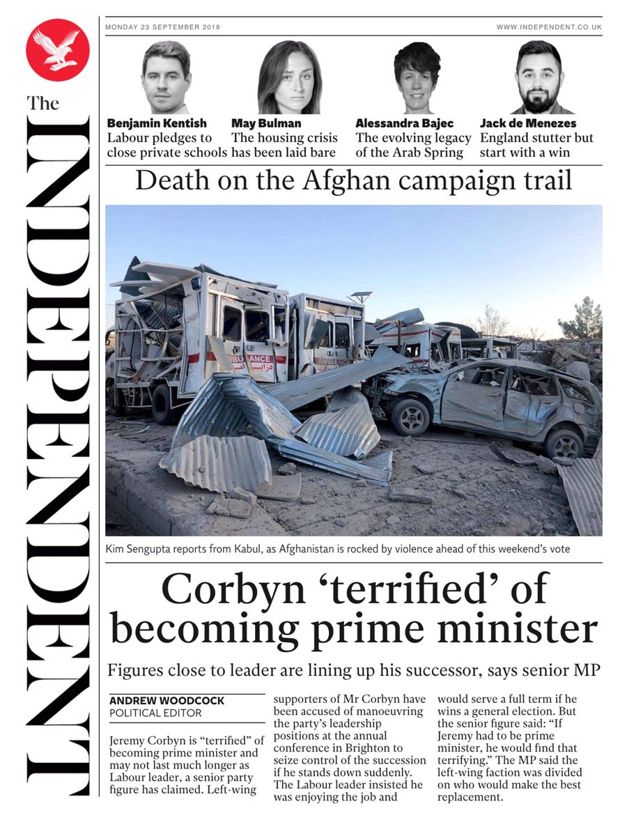 Monday's INDEPENDENT: Corbyn 'terrified' of becoming Prime Minister #tomorrowspaperstoday