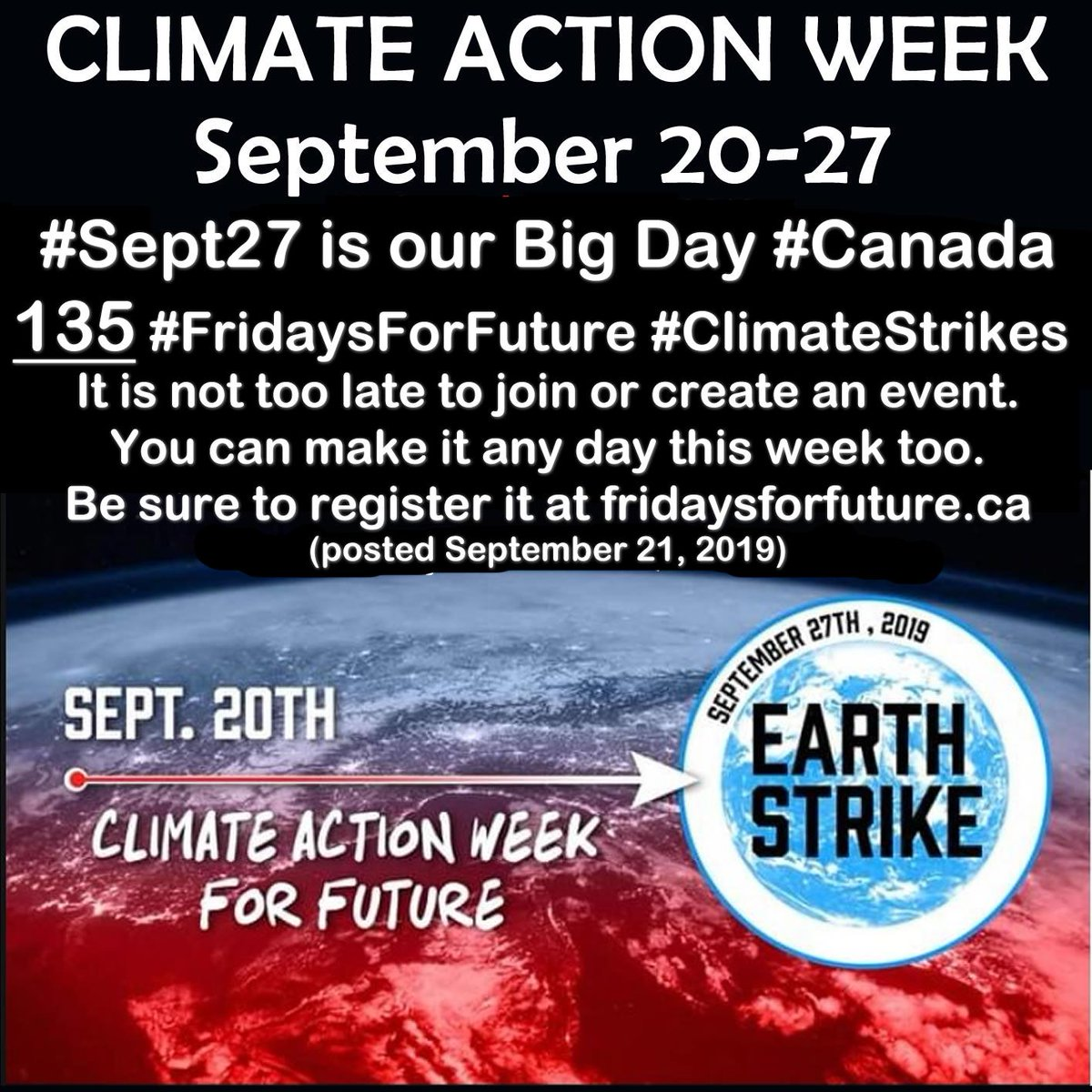Our big strike day #Canada Friday #Sept27. Lets smash our May 24 record=104 strikes. You can conduct an event/strike any day . Current global data for Climate Action Week For Future as of Sept 21: 169 countries 3150 cities 6253 events REGISTER EVENT: fridaysforfuture.ca/register-event/
