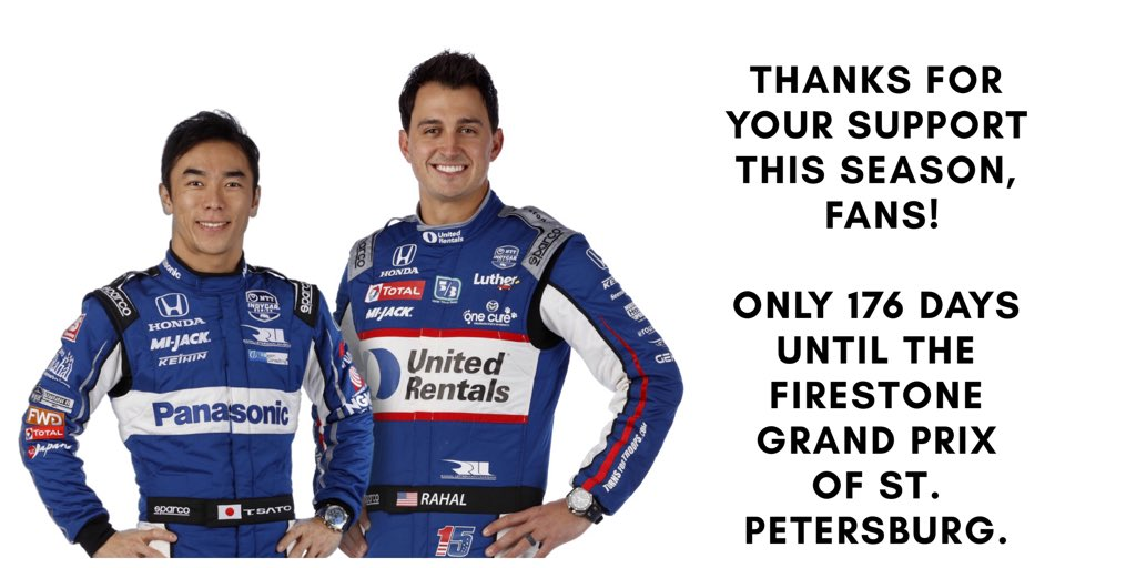 THANK YOU, fans! 🇯🇵 @TakumaSatoRacer finished 9th in 2019 series standings 🇺🇸 @GrahamRahal finished 10th in 2019 series standings Congratulations to @josefnewgarden and @Team_Penske on the 2019 @IndyCar championship. Bravo. Only 1️⃣7️⃣6️⃣ days until the @GPSTPETE.