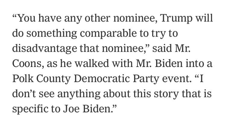 I dont see anything about this story that is specific to Joe Biden, Sen. @ChrisCoons told the @nytimes. Discuss.