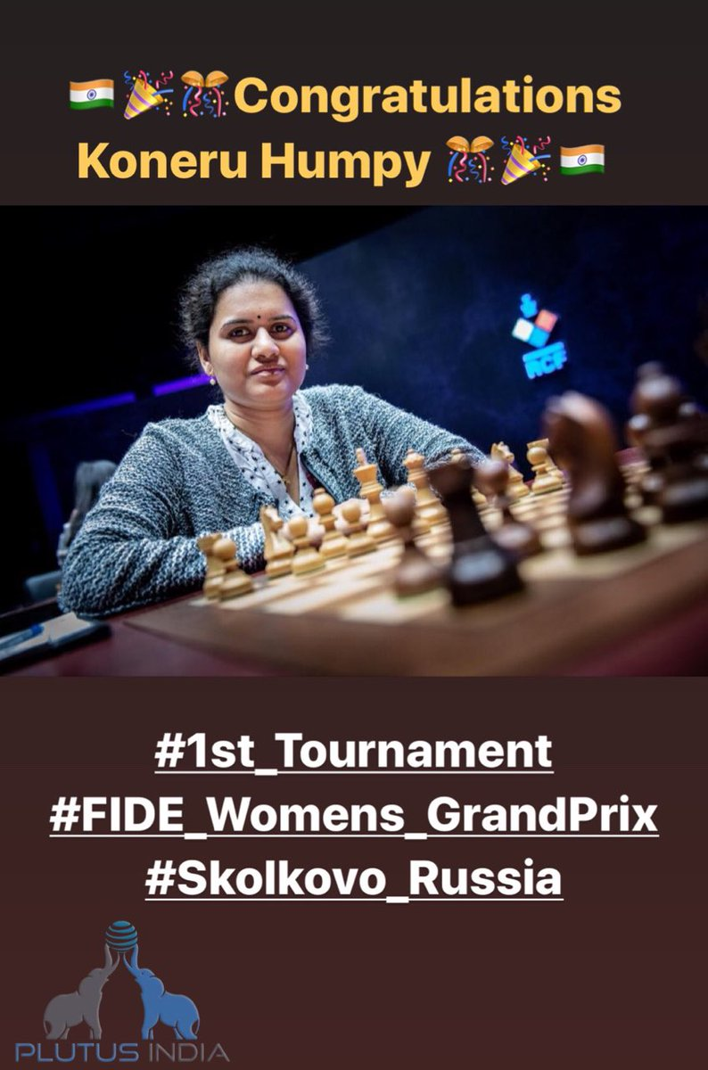 Koneru Humpy wins the first tournament of FIDE Women's Grand Prix in Skolkovo, Russia.  #GrandPrix #KoneruHampy #IndianChessChampion #India #PlutusIndia