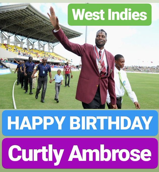 HAPPY BIRTHDAY  Curtly Ambrose WEST INDIES LEGEND