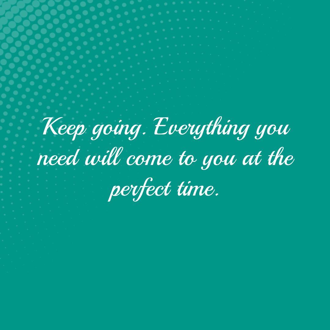 Keep going. Everything you need will come to you at the perfect time.  #SeninSemangat #Senin #MondayMotivation #mondaythoughts #SelasaSambat #TuesdayMotivation #TuesdayThoughts #WednesdayThoughts #FridayMotivation #FridayThoughts #syokmoment #NontonLiveBTS
