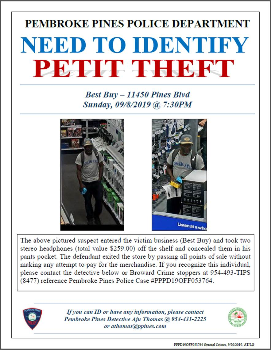 pembroke pines pd a twitter can you assist our officers in identifying this unknown suspect who stole 259 worth of merchandise from best buy 11450 pines blvd please contact the pembroke pines twitter