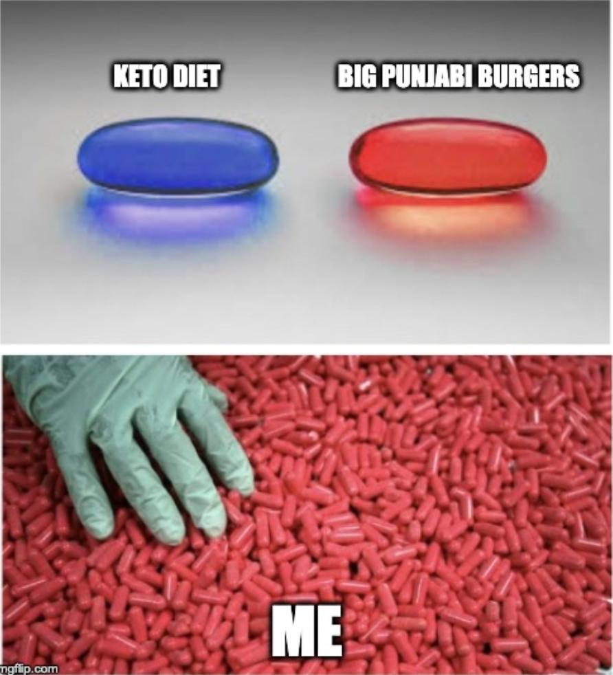 Red pill Every single time BigPunjabiBurgers BurgerSingh TuesdayThoughts https t.co 4l1kf4eMI4