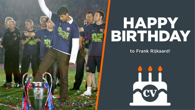 Happy birthday to former  Barcelona and Galatasaray manager Frank Rijkaard!  La Liga  Champions League