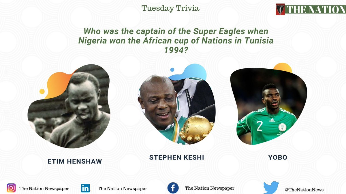 Who was the captain of the @NGSuperEagles  when #Nigeria won the #AfricancupofNations in Tunisia 1994? #Tuesday #TuesdayThoughts #TuesdayTrivia #tuesdayvibes #TheNation #NigerianNewspapers<br>http://pic.twitter.com/9LB1XG5jYP