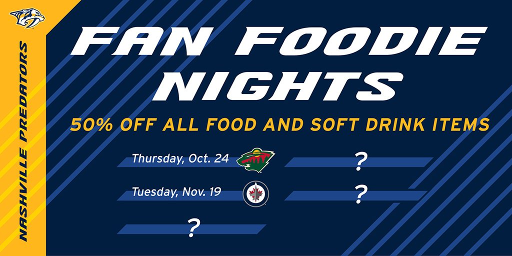 The next Fan Foodie Night in Smashville where youll receive 50% off all food and soft drinks is 11/19 vs. WPG! Well announce the next date tomorrow 👀 #Preds | #YearOfTheFan Be here 🎟: bit.ly/2kVSavW