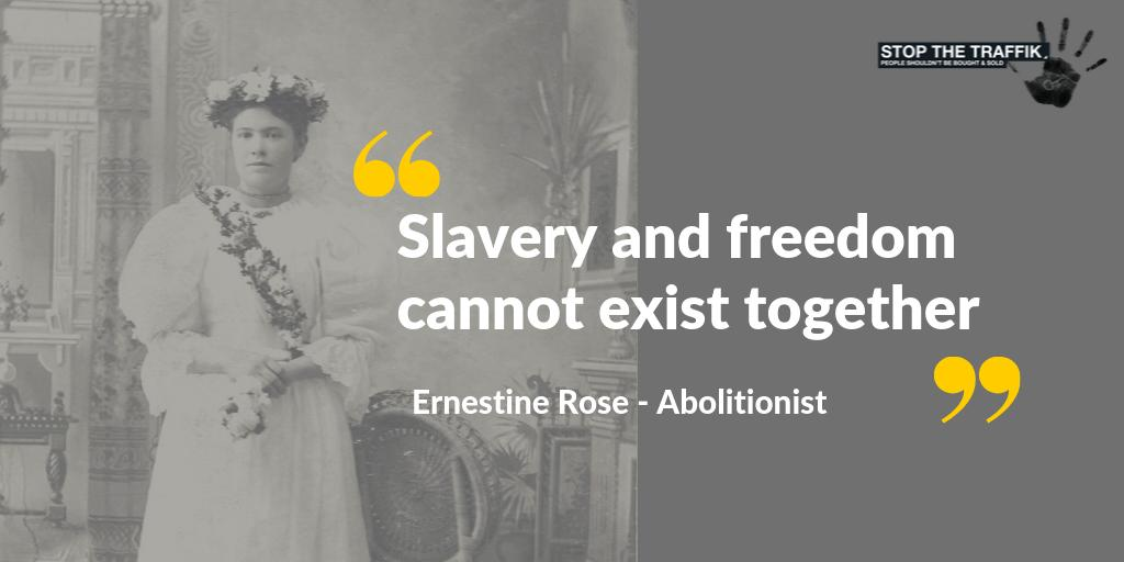 #WednesdayWisdom we celebrate #ErnestineRose, a suffragist and abolitionist who fought tirelessly for women's rights and the abolishment of slavery. Rose fought for the #freedom of others. Join us in preventing #humantrafficking buff.ly/2VJFkOa
