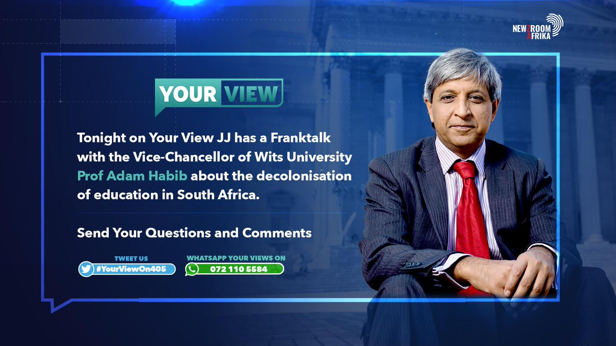 Tonight on #YourViewOn405 @JJTabane has a #FrankTalk with the Vice-Chancellor of Wits University Professor Adam Habib about the decolonisation of education in South Africa.  Tweet and Whatsapp us your questions and comments.
