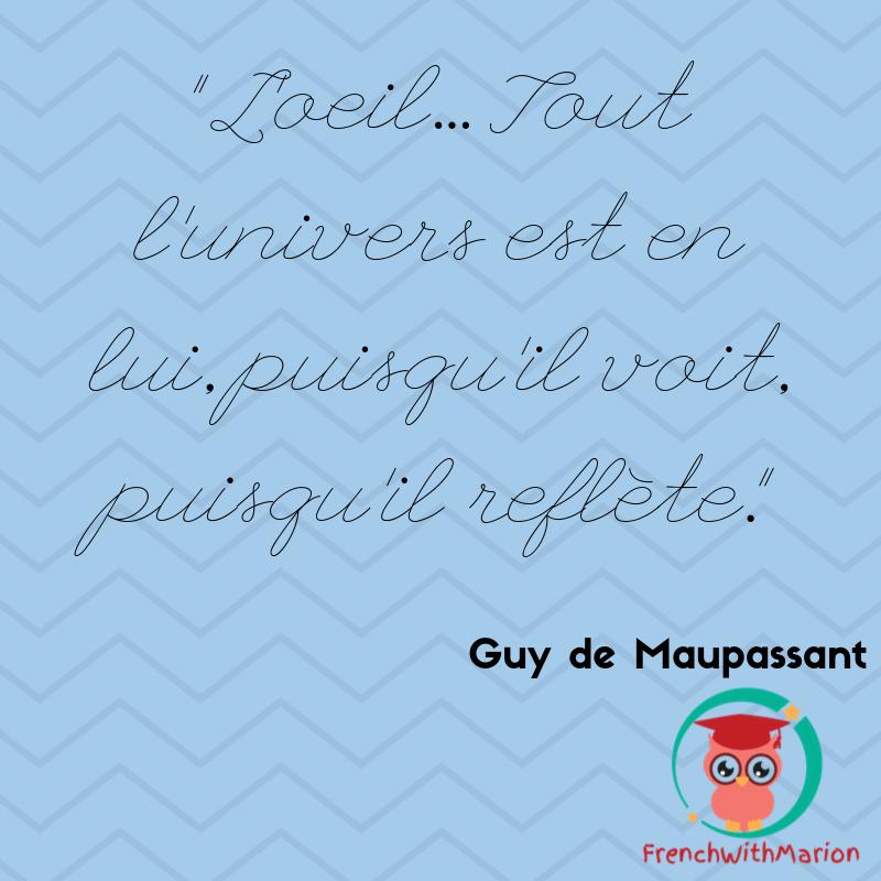Frenchwithmarion On Twitter Jolie Citation De Maupassant