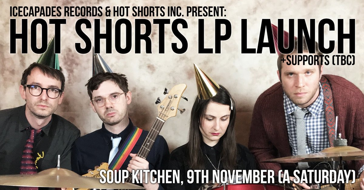 JUST ANNOUNCED  ICECAPADES RECORDS & HOT SHORTS PRESENT   HOT SHORTS LP LAUNCH + SUPPORT // SATURDAY 9TH NOVEMBER pic.twitter.com/5yj9tzjoxd