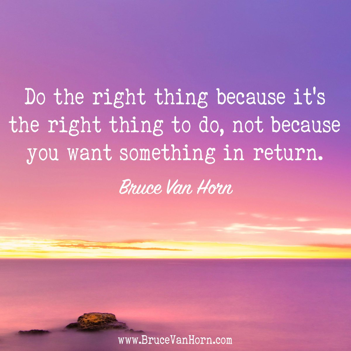 Do the right thing because its the right thing to do, not because you want something in return. #Leadership #Success