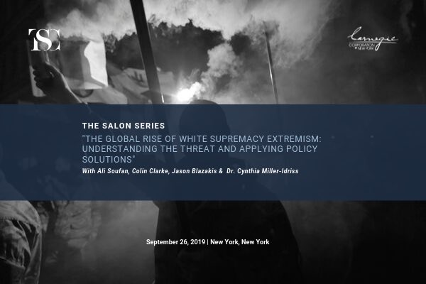 """The Soufan Center on Twitter: """"🗓Happening now: Event on 'The Global Rise  of White Supremacy Extremism: Understanding the Threat and Applying Policy  Solutions' 🎙Speakers: @Ali_H_Soufan @ColinPClarke @Jason_Blazakis  @milleridriss @misstessowen Full ..."""