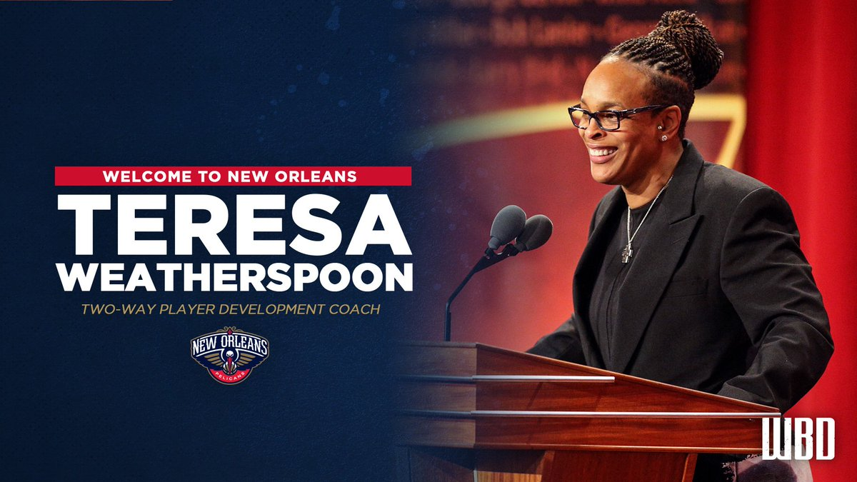 Pelicans add AJ Diggs and Naismith Hall of Fame Inductee Teresa Weatherspoon to coaching staff  Story: http://neworlns.co/Hires926  #WBD