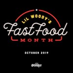 Image for the Tweet beginning: October is #LilWoodysFastFoodMonth . Four
