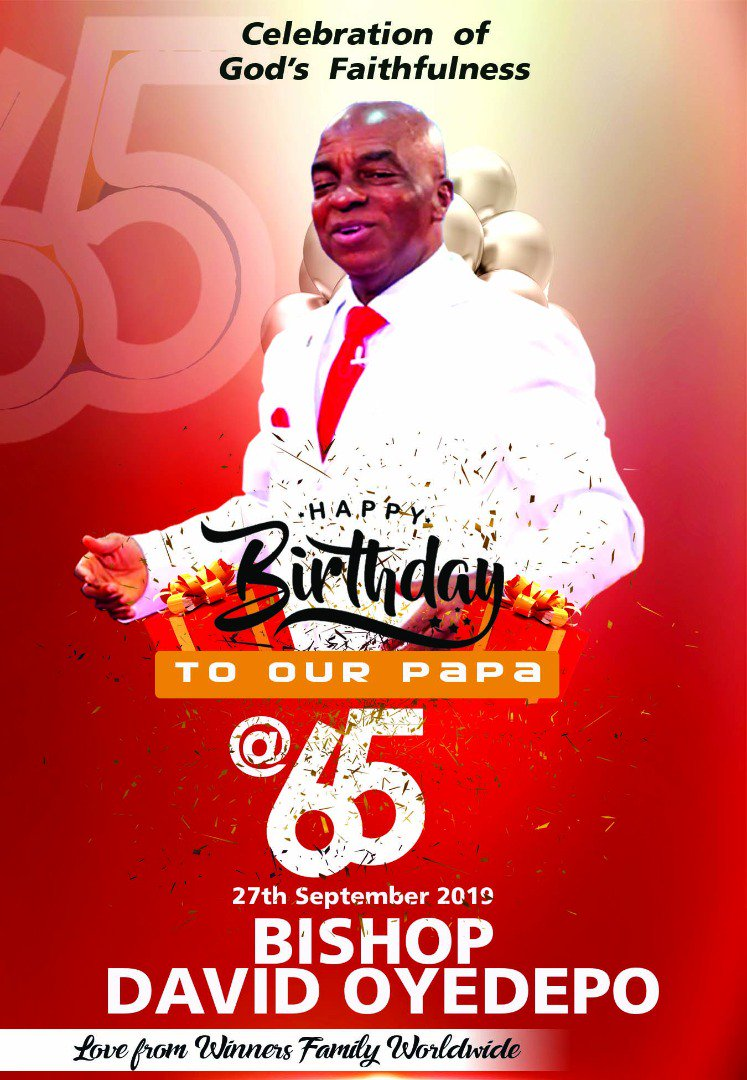 Happy birthday to our Father Bishop David Oyedepo.  We celebrate you sir and thank God for His mercies and faithfulness over your life and endeavors. Thank you for accepting the Liberation Mandate.  #BishopDavidOyedepo   #Celebration   #65Years