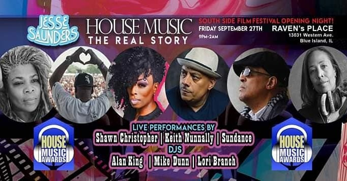 Tonight is the night! First,  @DJJesseSaunders film, House Music, the Real Story, premieres at @SouthSideFilm. Then, we honor #housemusic legends at Raven's Place, w/performances by #shawnchristopher, #keithnunally & #sundance+ sets by @djalanking @tharealmikedunn & @LoraBranchpic.twitter.com/l4E2hoJSD5
