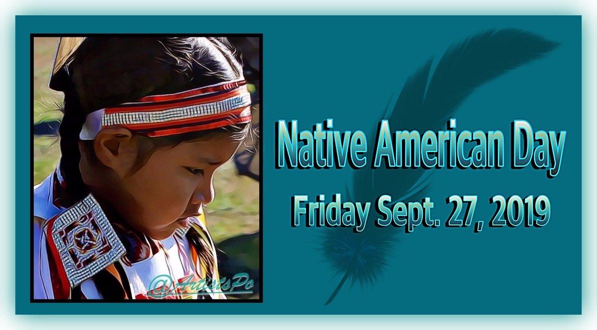 NATIVE AMERICAN DAY Sept. 27, 2019 #NativeTwitter
