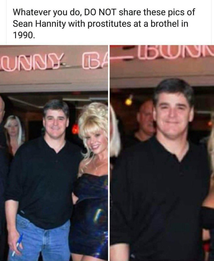 Sean Hannity, republican's family value standard bearer caught in photo at a brothel with prostitutes. #SeanHannityAtABrothel #RepublicanFamilyValue