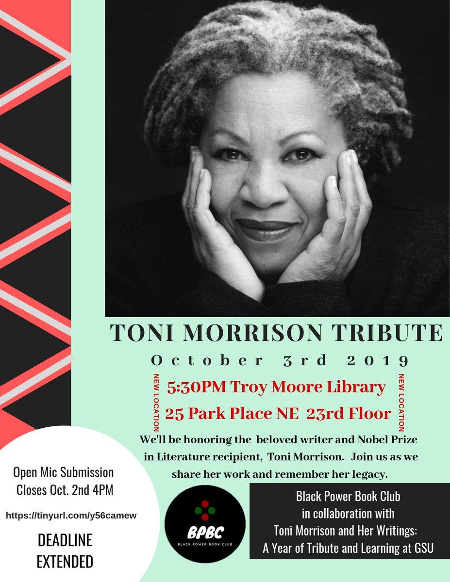 Open Mic deadline extended for #ToniMorrison Tribute!   App closes Wednesday October 2nd at 4PM   https://tinyurl.com/y56camew  #BlackAuthorsMatter #OpenMic  #SpokenWord #Quotes #CreativeWriting  #BlackLove #BlackExcellence  #GeorgiaStateUniversity #GSU19 #GSU20 #GSU21 #GSU22 #GSU