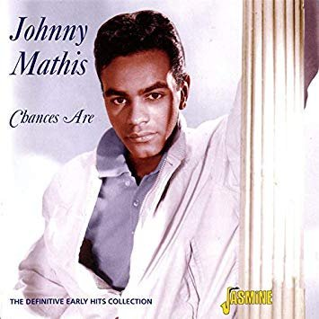 "September 30:Happy 84th birthday to singer,Johnny Mathis(""It\s Not for Me to Say\"")"
