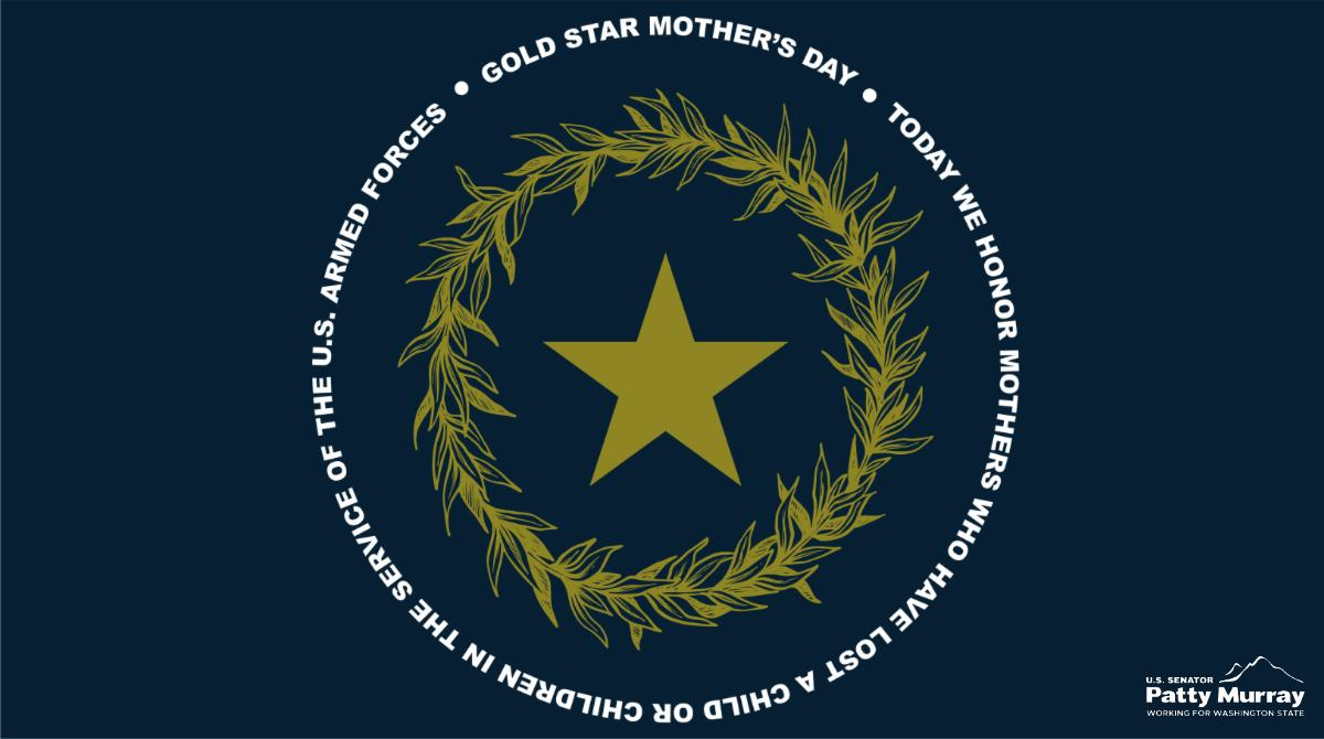 Today we recognize and honor the mothers in Washington state and across the country whose children made the ultimate sacrifice for our nation. #GoldStarMothersDay
