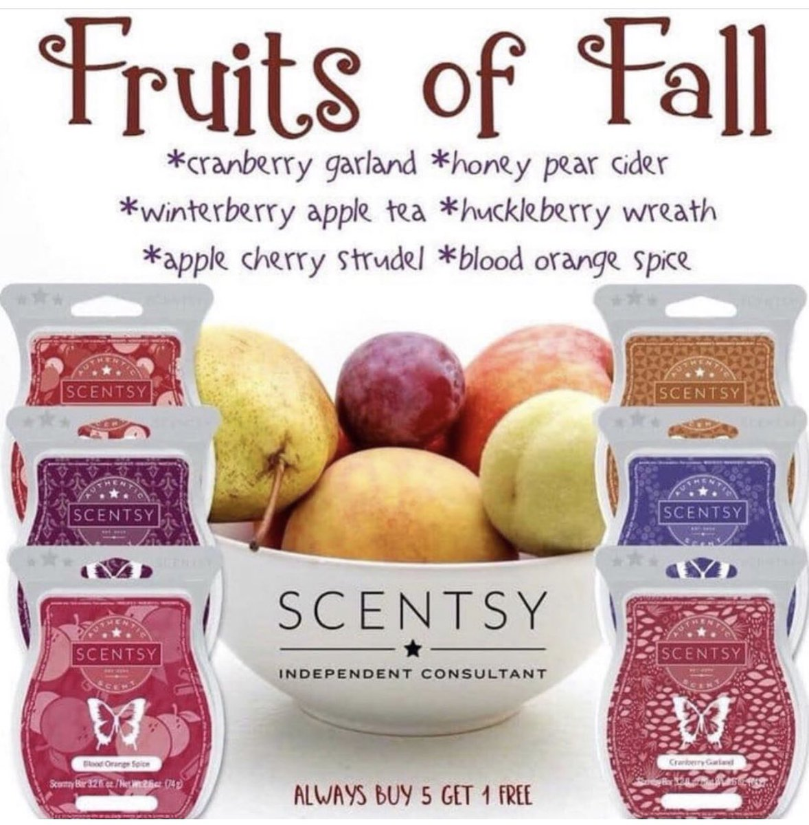 Mariela S Scentsy Wax Store On Twitter Fruits Of Fall Come Shop All Our Fall Scents On My Website Also Our Bars Are Buy 5 Get 1 Free Https T Co Wh2y68kg40 Cranberrygarland Honeypearcider Winterberryappletea Huckleberryweather