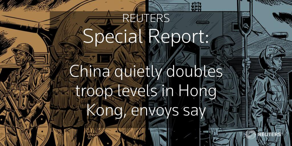 China has now assembled its largest-ever military force in Hong Kong, foreign envoys tell @Reuters. Among them: members of the People's Armed Police, a paramilitary force that answers to Xi Jinping. Read full @specialreports: https://reut.rs/2mg1LOR