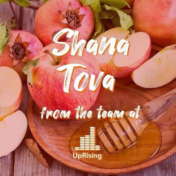 Shana Tova to all those celebrating Rosh Hashana from everyone at UpRising 🎉🍎🍯
