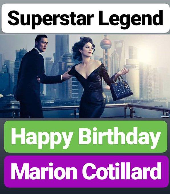 HAPPY BIRTHDAY  Marion Cotillard