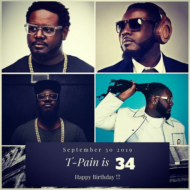 Rapper T-Pain turns 34 today !!!    to wish him a happy Birthday!!!