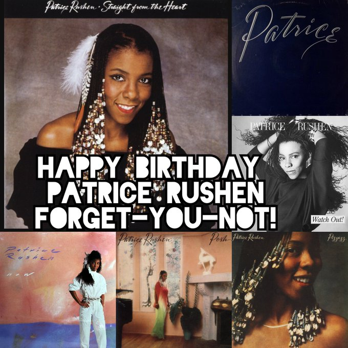 Happy Birthday, Patrice Rushen. Forget-You-Not!