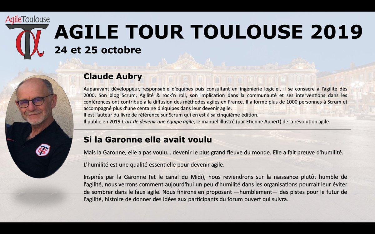 Nous aurons le plaisir et l'honneur d'accueillir @claudeaubry pour sa keynote a #ATTls19 Un plaisir spécial car Claude a lancé le premier agile tour a Toulouse il y a 11 ans.