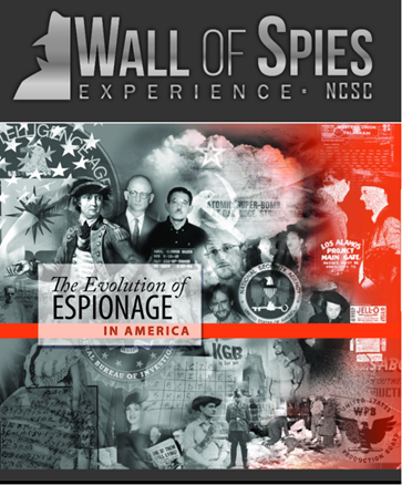 """NCSC today unveiled the """"Wall of Spies Experience,"""" a new museum at its facility that provides more than 200 stories of espionage and sabotage from America's founding to contemporary times. See: intelligence.gov/wall-of-spies."""