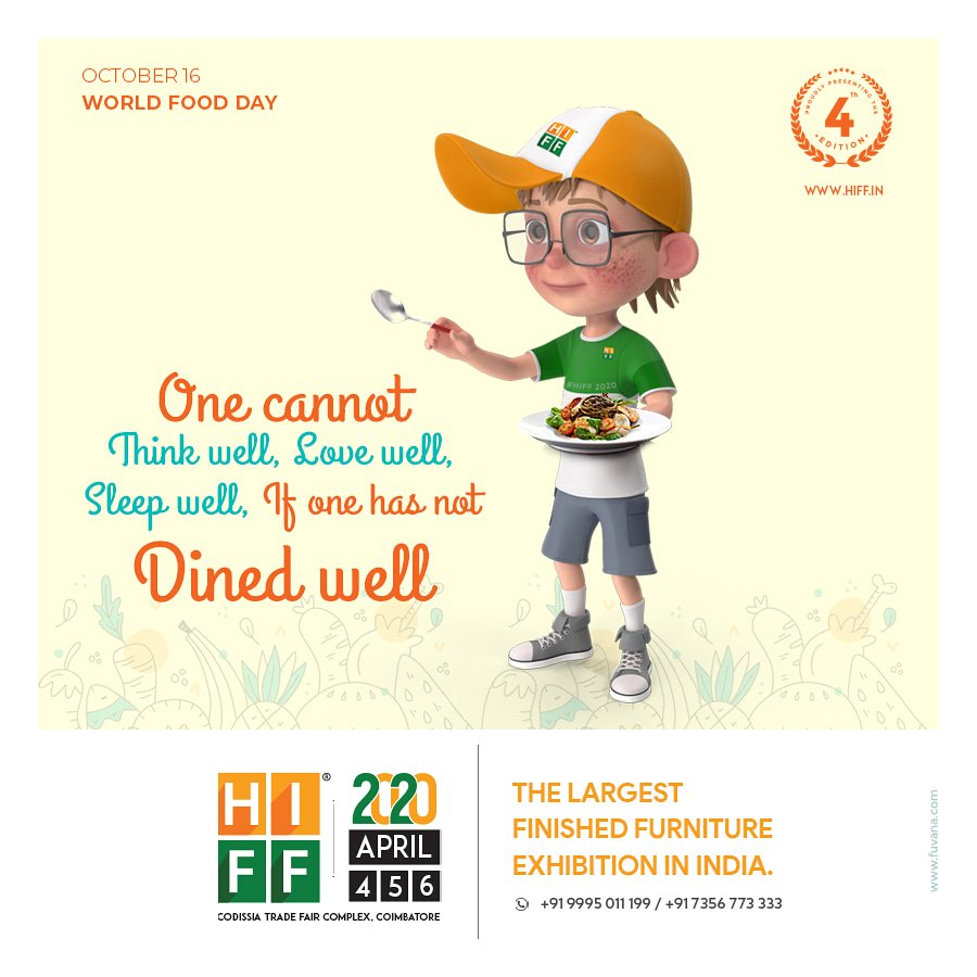 One cannot think well, love well, sleep well if one has not dined well.  World Food Day.  #worldfoodday #foodday #foodlove #foodforlife #foodquotes #HIFF #HIFF2020 #hiffy #furnitureexpo #furnituretrade #coimbatoreevents pic.twitter.com/Q7x76FkY5U