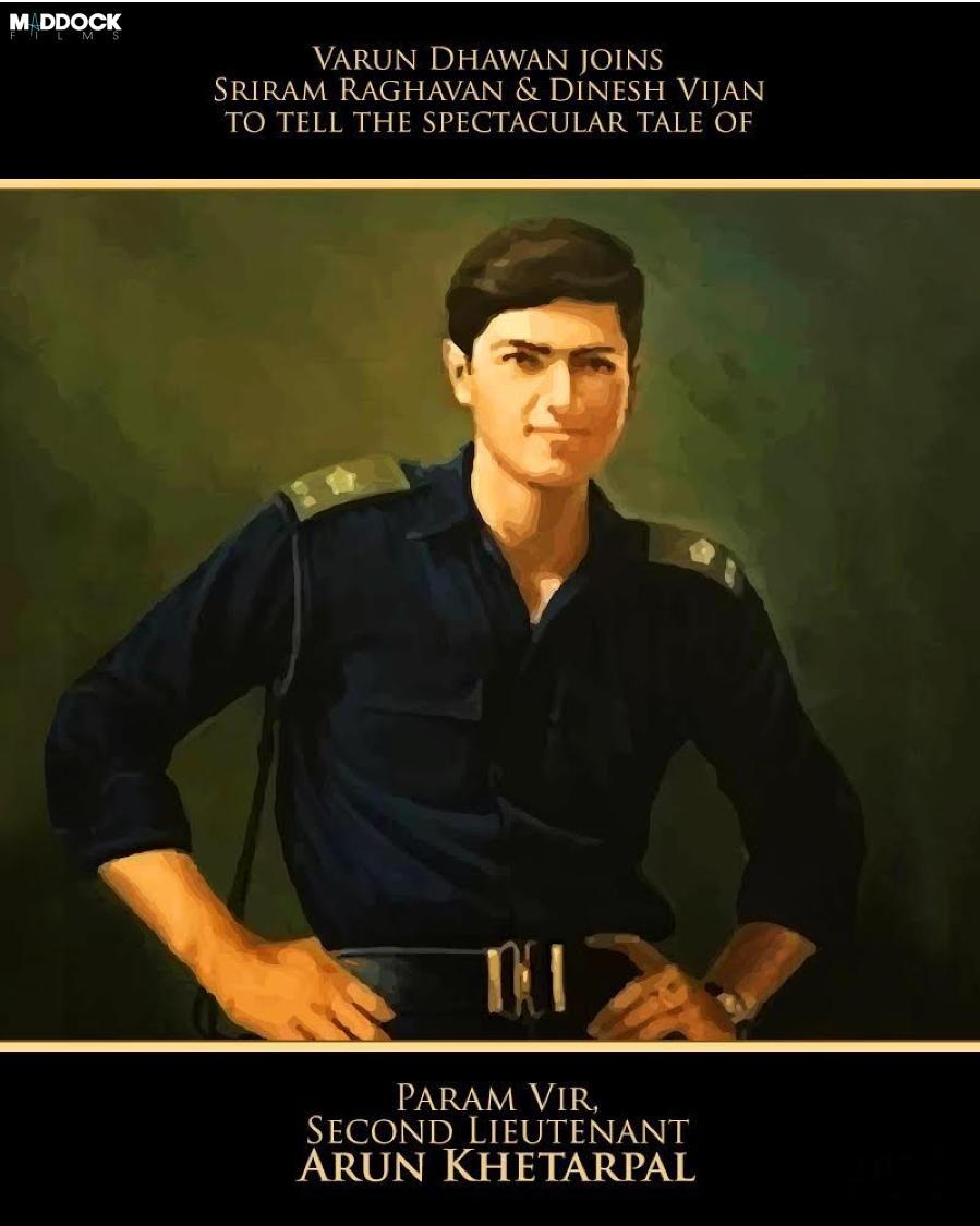 ITS OFFICIAL... Varun Dhawan, director Sriram Raghavan and producer Dinesh Vijan reunite after #Badlapur... Varun to portray war hero, second lieutenant #ArunKhetarpal, posthumous recipient of #ParamVirChakra... The biopic is not titled yet.