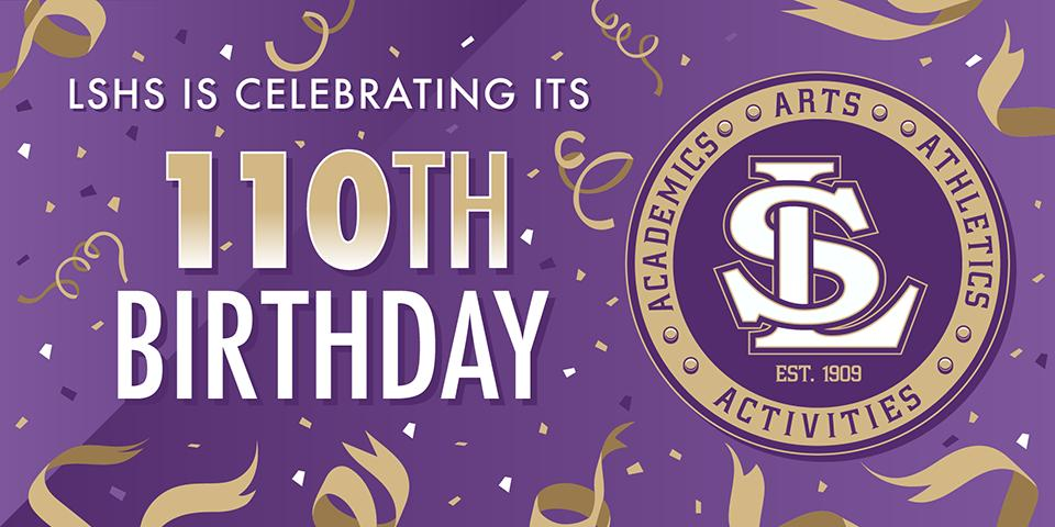Its also LSHS 110th Birthday @lssd @LSHSConnect
