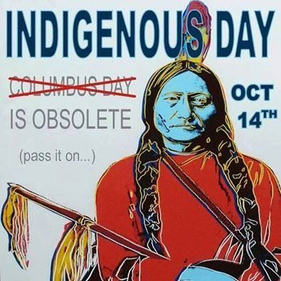 #IndigenousPeoplesDay Columbus didnt discover sh*t.